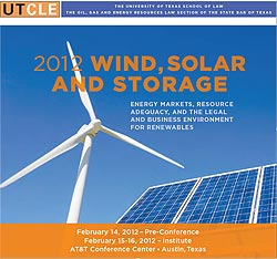 2012 University of Texas 2011 Wind, Solar, and Renewables Conference